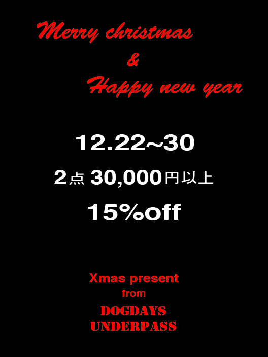 """UNDERPASS / DOGDAYS Xmas fair!!...and \""""kolor\"""" 2013 S/S COLLECTION start!!_c0079892_2130176.png"""