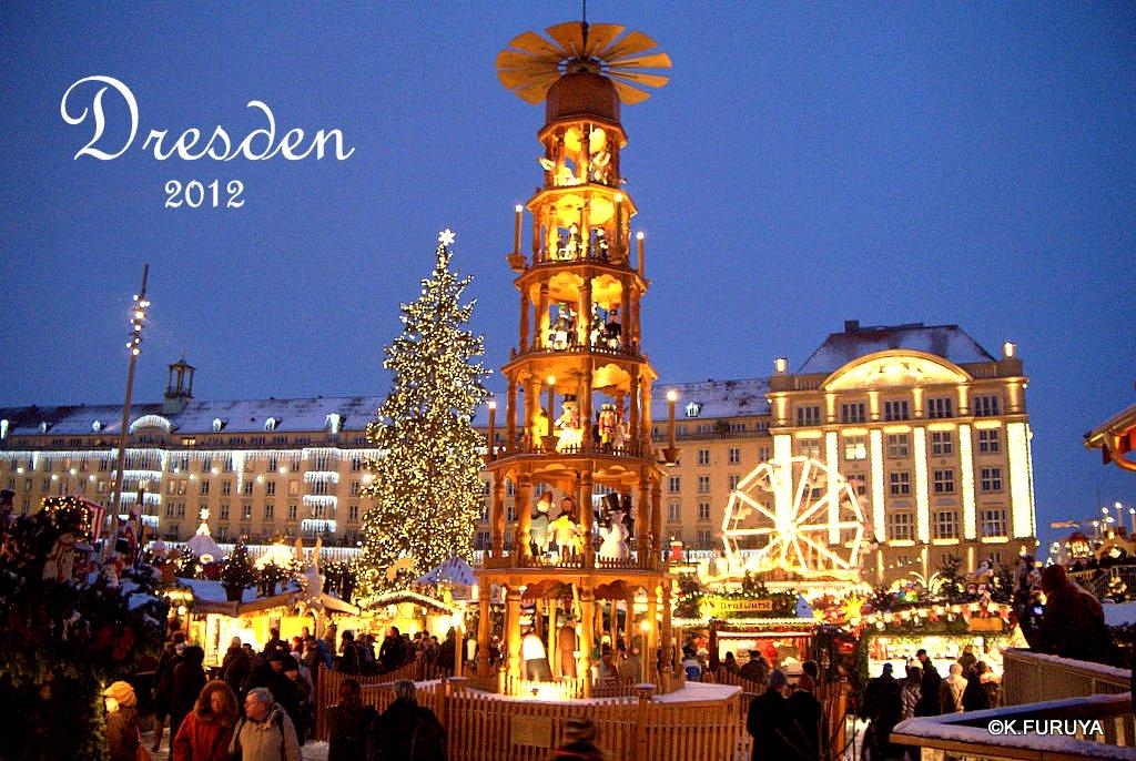 ドレスデン 世界最古のクリスマスマーケット