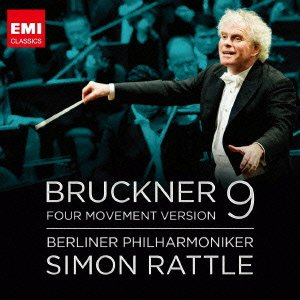 SIMON RATTLE + BERLINER PHILHARMONIKER / BRUCKNER 9 FOUR MOVEMENT VERSION_d0102724_0223262.jpg