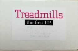 Treadmills / the first ep_d0246877_1543138.jpg
