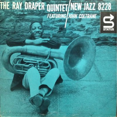 THE RAY DRAPER QUINTET featuring JOHN COLTRANE_d0102724_1557690.jpg