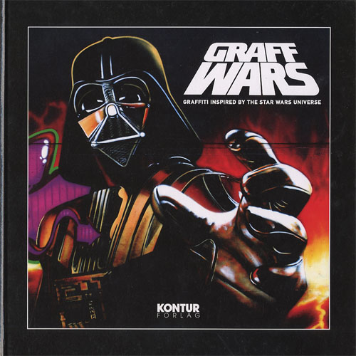 Graff Wars: Graffiti Inspired By The Star Wars Universe_c0155077_23194928.jpg