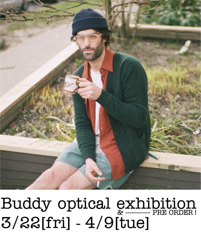 【Buddy optical exhibition】_e0295731_20122040.jpg