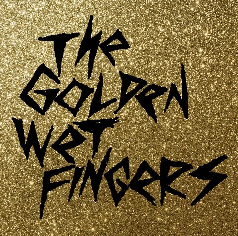 The Golden Wet Fingers_b0133839_82723100.jpg