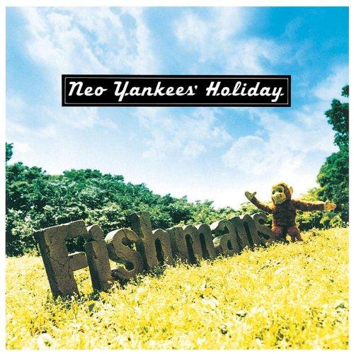 5/12 (SUN) 「Fishmans特集 ~Neo Yankee\'s Holiday~」 @新宿 Rolling Stone_e0153779_173689.jpg