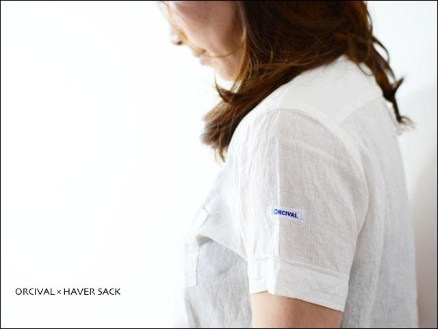 ORCIVAL×HAVER SACK  ショートスリーブシャツ (LINEN) _f0051306_20554396.jpg