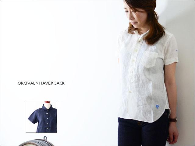 ORCIVAL×HAVER SACK  ショートスリーブシャツ (LINEN) _f0051306_2055442.jpg