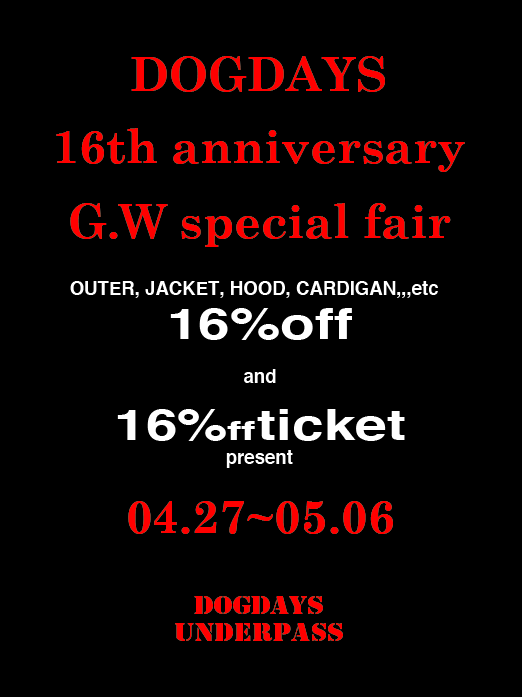 "DOGDAYS 16th anniversary G.W special fair ""ITEMS\""!!_c0079892_1153628.png"