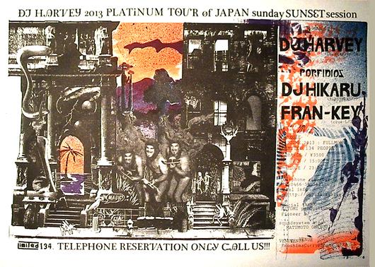 DJ HARVEY 2013 PLATINUM TOUR OF JAPAN_d0106911_19204062.jpg