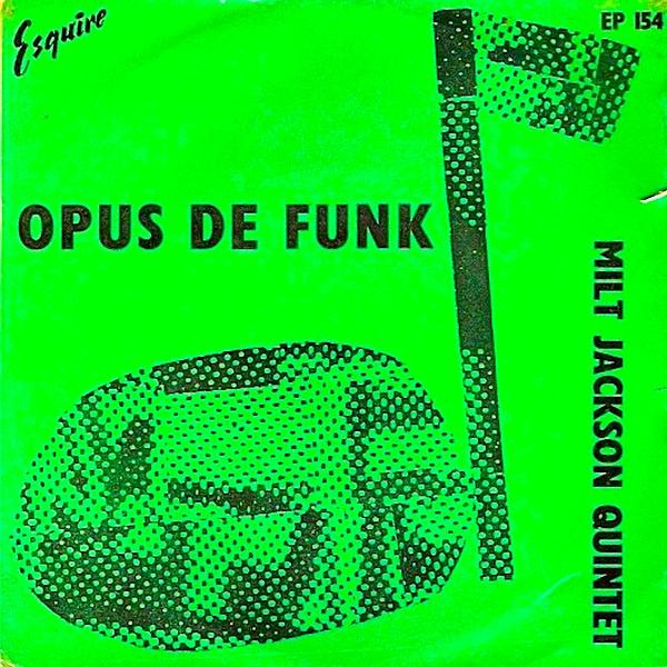 OPUS ONE#1 Opus de Funk_c0109850_9521381.jpg