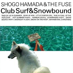 浜田省吾 「CLUB SURF&SNOWBOUND」 (1987)_c0048418_8132233.jpg