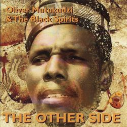 "Oliver Mtukudzi | Bio & Discs (15) ""The Other Side\"" 1995_d0010432_21513666.jpg"