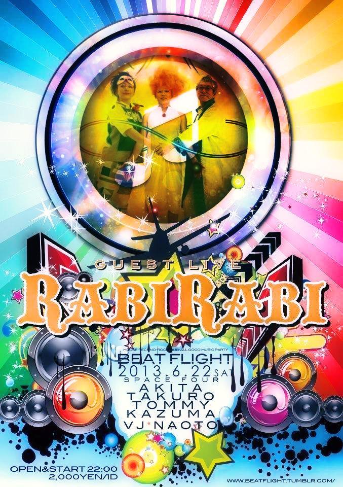 "2013.6.22(sat) Beat Flight \""Guest Live RaBiRaBi\"" / SpaceFour \""aomori\""_c0222907_16322816.jpg"