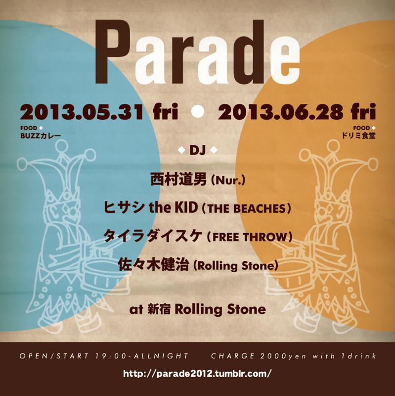 6/28 (FRI) 「Parade」 @新宿 Rolling Stone_e0153779_20524843.jpg