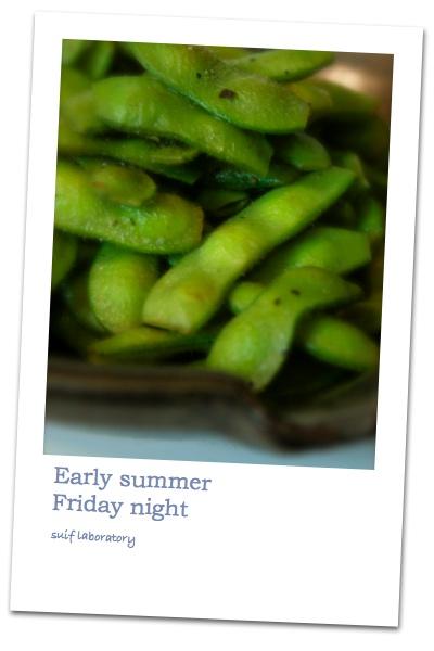 Early summer Friday night_c0156468_20283461.jpg