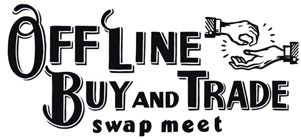 OFF LINE BUY AND TRADE 4th SHOW & SWAPMEET_e0182444_2021154.jpg