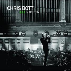 Chris Botti 「Chris Botti in Boston」 (2009)_c0048418_21552496.jpg