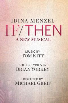 IdinaとAnthonyのミュージカル「IF/THEN」が来春BWへ! @IfThenMusical @albinokid_d0154984_1544173.jpg