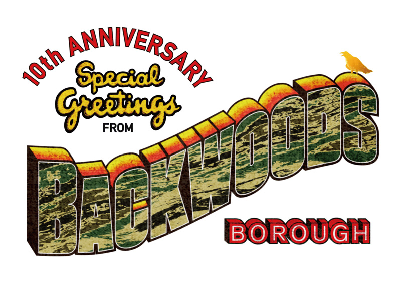 8.9(fri) BACKWOODS BOROUGH 10th Anniversary_f0228575_19113882.jpg