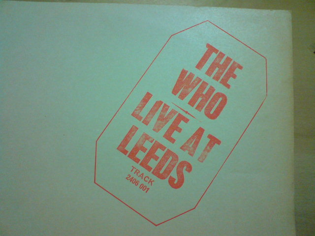 Live At Leeds / The Who_c0104445_00557.jpg