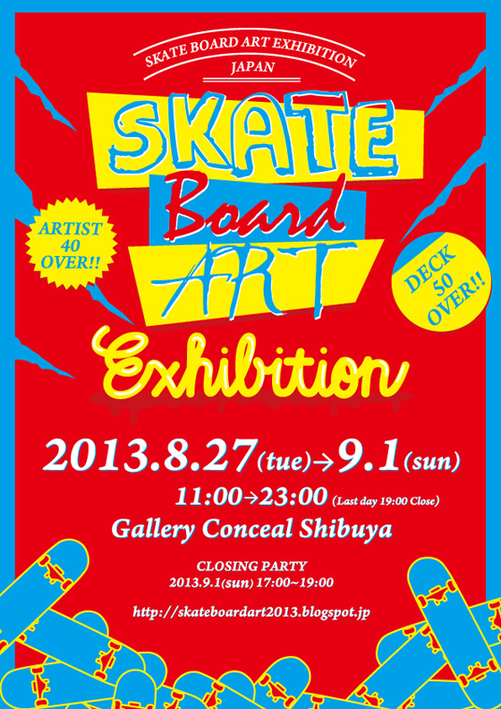 SKATE BOARD ART EXHIBITION_c0083911_754946.jpg