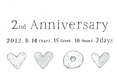 2nd Anniversary 3days ! vol.1_a0221457_9174049.jpg