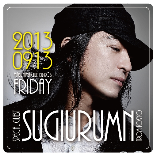 "Sugiurumn""May The House Be With You""Release Tour×SNG Birthday Bash!!!_f0148146_1119344.jpg"
