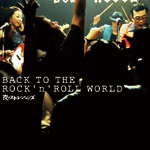 夜のストレンジャーズ 8th Album 「BACK TO THE ROCK\'n\'ROLL WORLD」_b0123708_1818592.jpg