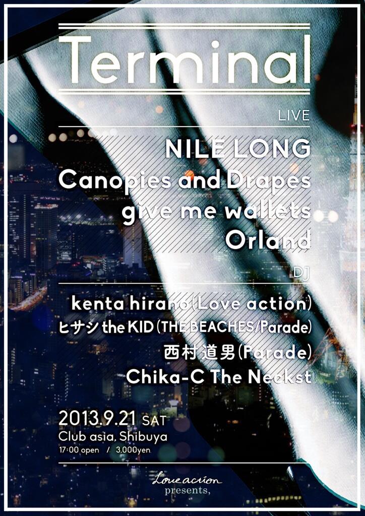 """9/21 (SAT) 「NILE LONG Presents \""""Terminal\""""」 @渋谷 club asia_e0153779_18493658.jpg"""