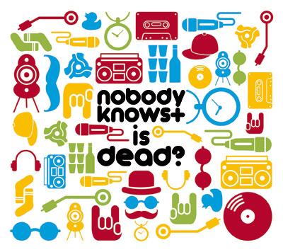 nobody knows+ is dead!?。_f0182998_18264016.jpg