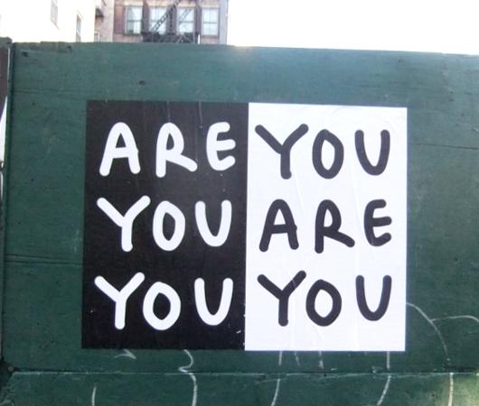 街角で見かけた妙に印象的なポスター Are You You, You Are You _b0007805_1242622.jpg