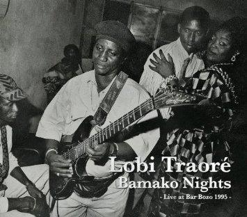 "New Disc : Lobi Traoré \""Bamako Nights : Live At Bar Bozo 1995\""_d0010432_010782.jpg"