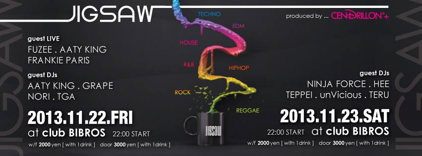 November 22FRI.23SAT, 2013 - JIGSAW - SPECIAL 2day\'s @club BIBROS _f0148146_7451158.jpg