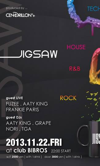 November 22FRI.23SAT, 2013 - JIGSAW - SPECIAL 2day\'s @club BIBROS _f0148146_752822.jpg