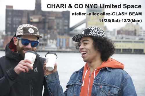 「CHARI & CO NYC Limited Space」_f0208675_21302115.jpg