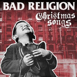 Bad Religion/Christmas Songs_d0134311_10302602.jpg
