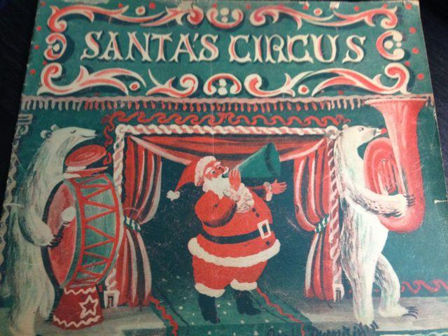 ロジャー・デュボアザンさんの「SANTA\'S CIRCUS」~クリスマスの絵本(其の二)_e0152493_23122197.jpg