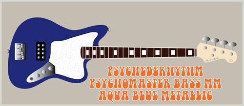 「Aqua Blue MetallicのPsychomaster Bass MM」を発売!_e0053731_17544533.jpg