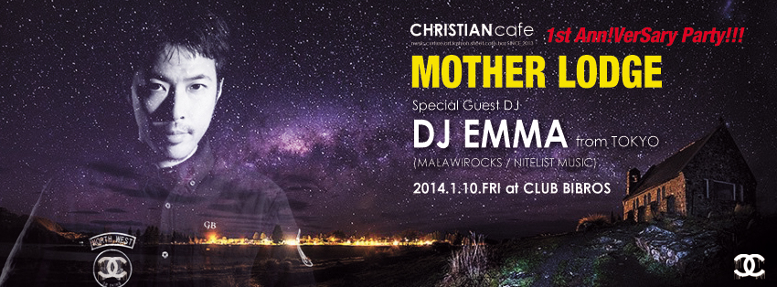 01.10.FRI, 2014 -MOTHER LODGE- SPECIAL GUEST: DJ EMMA (MALAWIROCKS / NITELIST MUSIC)_f0148146_358032.jpg