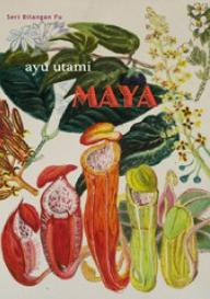 新刊:Maya (Seri Bilangan Fu)(アユ・ウタミ インドネシアの文学)_a0054926_17361893.png