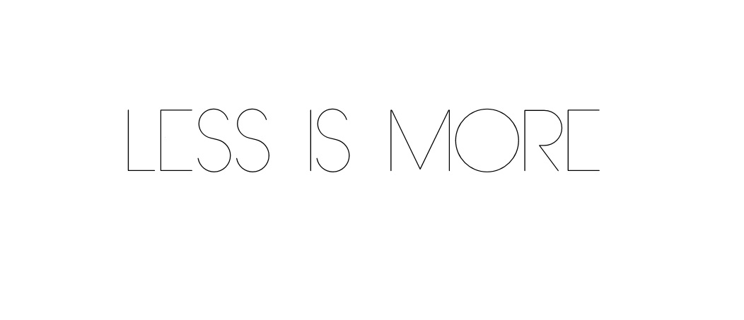 less is more the 365 life