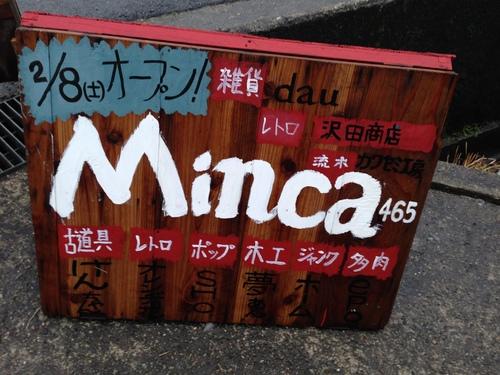 Minca465 オープン!_a0164918_21111438.jpg