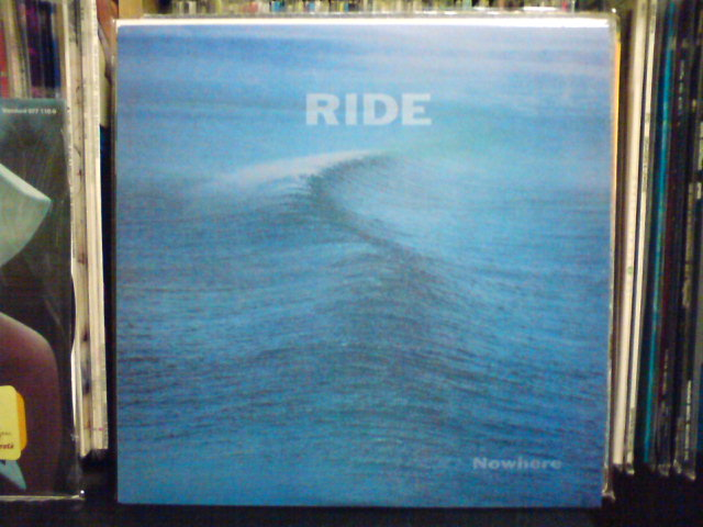 Nowhere / Ride_c0104445_2125155.jpg