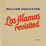 William Eggleston: Los Alamos Revisited_c0214605_2352797.jpg