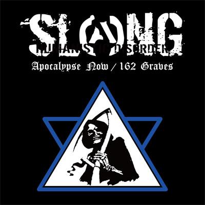 "SLANG\""Apocalypse Now / 162 Graves\"" T-shirts付きCD予約開始!!!_a0119383_2231259.jpg"