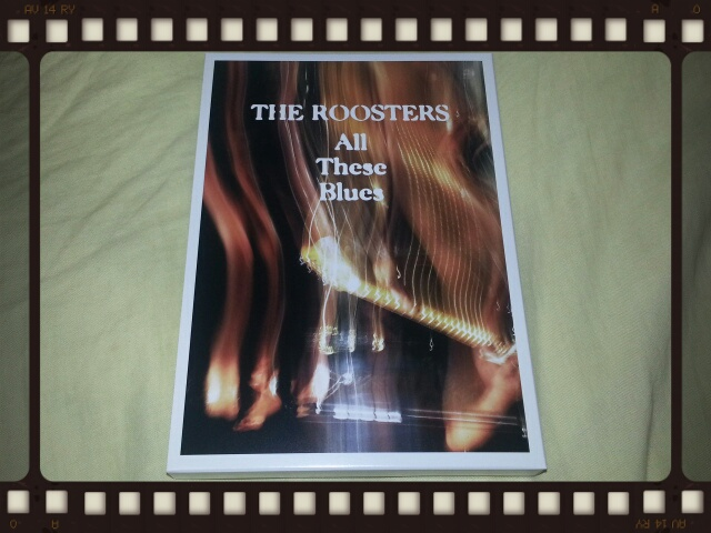 THE ROOSTERS / ALL THESE BLUES_b0042308_043466.jpg