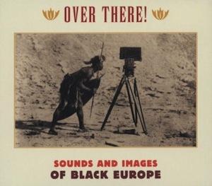"""New Disc : V.A. (Fela\'s Grandpa, et al.) \""""Black Europe\""""_d0010432_1648085.jpg"""