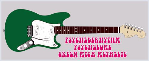 5月上旬に「Green Mica MetallicのPsychelone」を発売!_e0053731_18211582.jpg