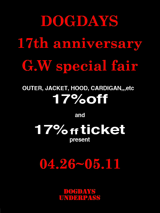 DOGDAYS 17th anniversary G.W special fair!!_c0079892_1001134.png