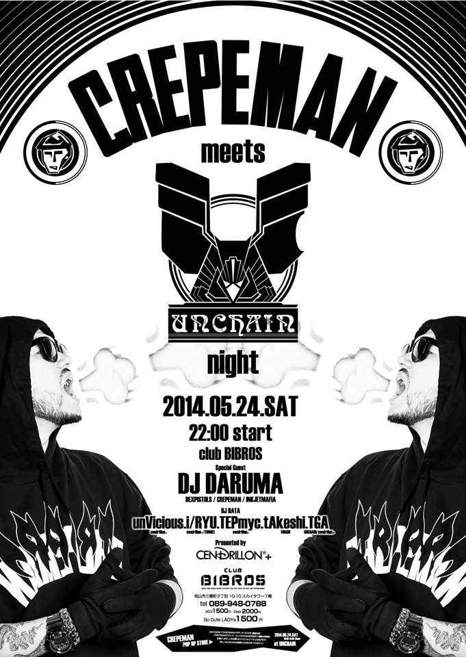 -CREPEMAN meets UNCHAIN Night- supported by CENDRILLON+_f0148146_18484966.jpg